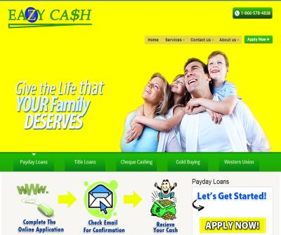 EAZYCASH - PAY DAY LOAN , CHEQUE CASHING , CAR TITLE LOANS